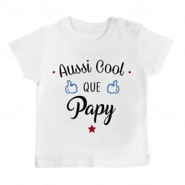 T-Shirt bébé Aussi cool que papy