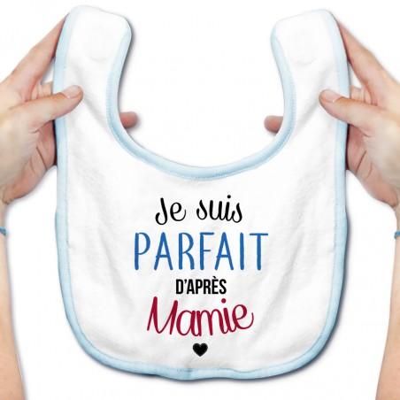 Bavoir bébé Je suis parfait d'après mamie