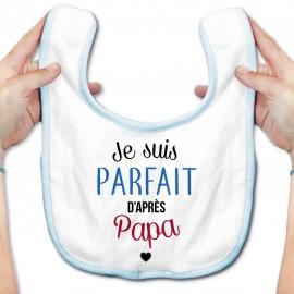 Bavoir bébé Je suis parfait d'après papa