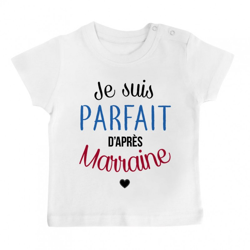 t shirt b b je suis parfait d 39 apr s marraine. Black Bedroom Furniture Sets. Home Design Ideas