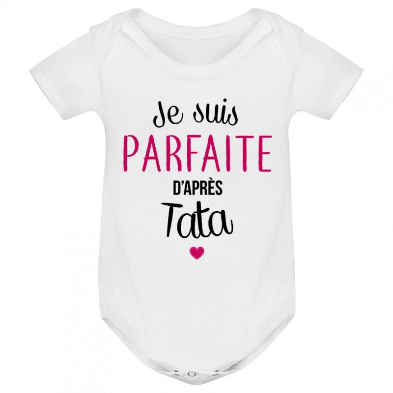 Body bébé Je suis parfaite d'après tata