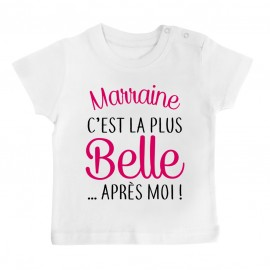 T-Shirt bébé Marraine c'est la plus belle..après moi