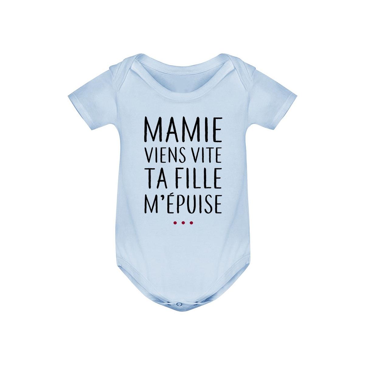 Body bébé Mamie viens vite ta fille m'épuise