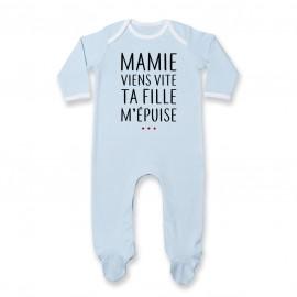 Pyjama bébé Mamie viens vite ta fille m'épuise