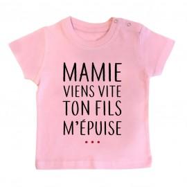 T-Shirt bébé Mamie viens vite ton fils m'épuise