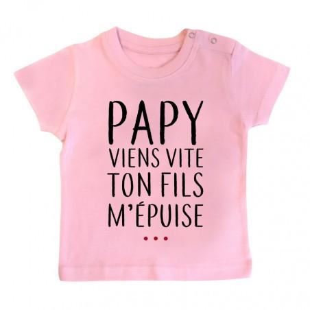 T-Shirt bébé Papy viens vite ton fils m'épuise
