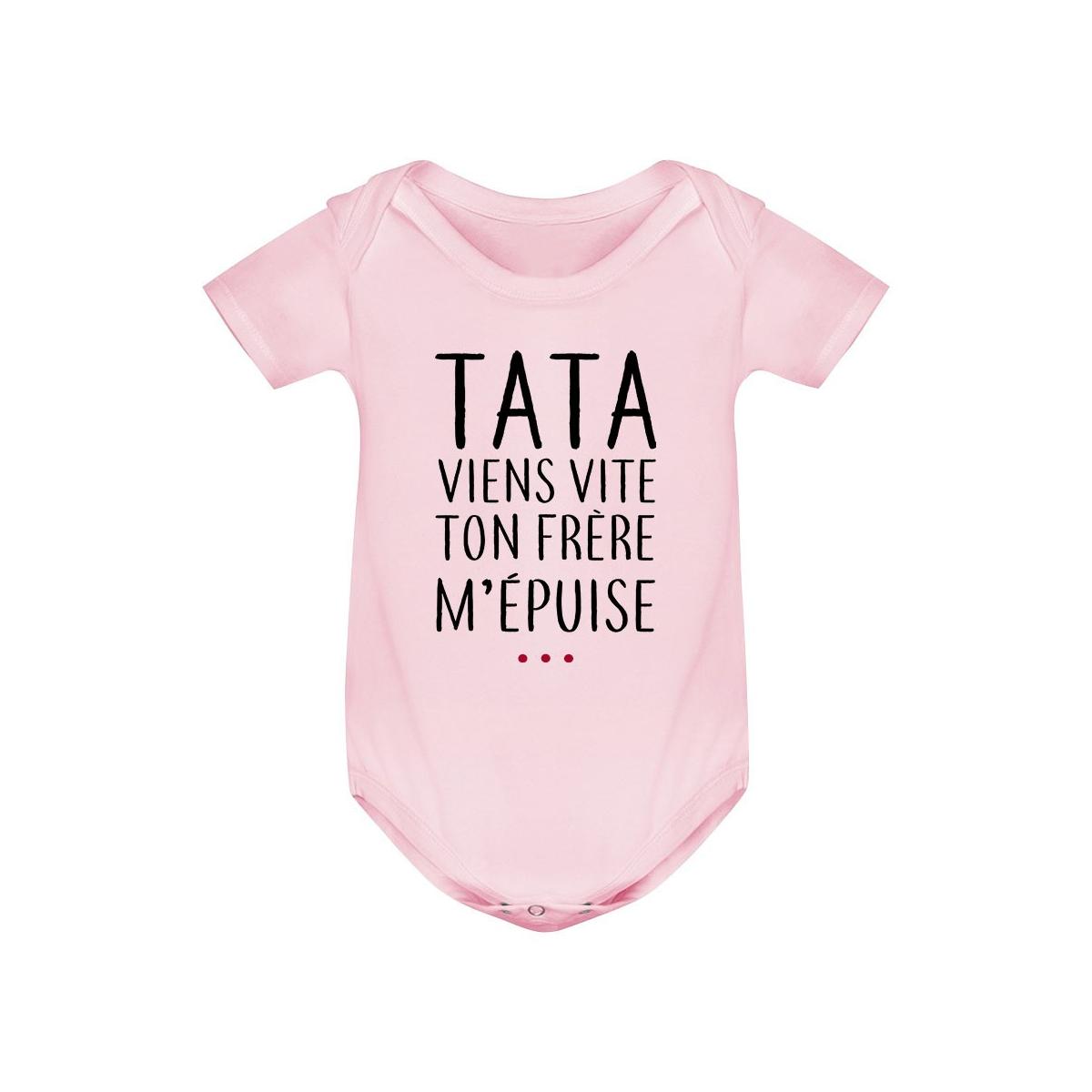 Body bébé Tata viens vite ton frère m'épuise