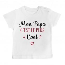 T-Shirt bébé Mon papa c'est le plus cool