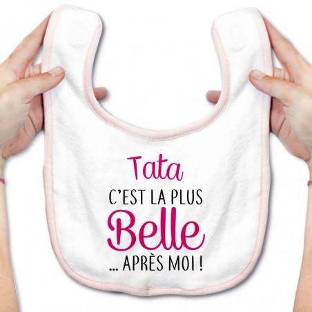 Bavoir bébé Tata c'est la plus belle après moi