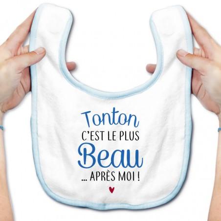 Bavoir bébé Tonton c'est le plus beau..après moi