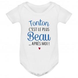 Body bébé Tonton c'est le plus beau..après moi