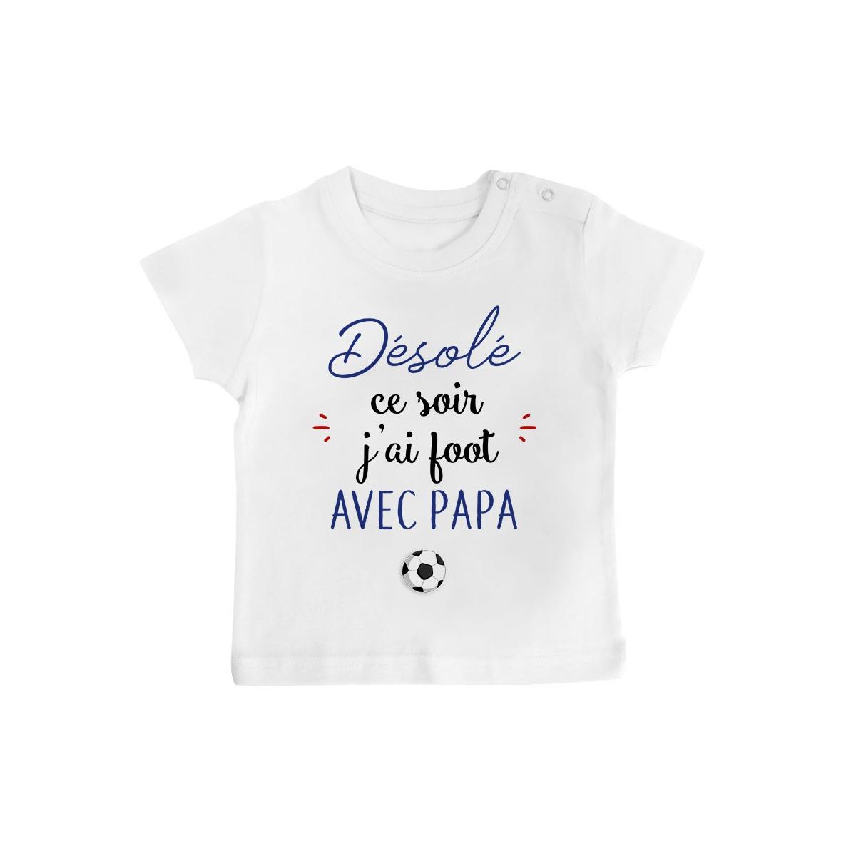 T-Shirt bébé Désolé ce soir j'ai foot avec papa