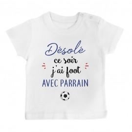 T-Shirt bébé Désolé ce soir j'ai foot avec parrain