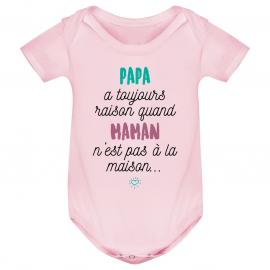 Body bébé Papa a toujours raison