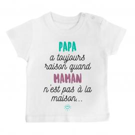T-shirt bébé Papa a toujours raison