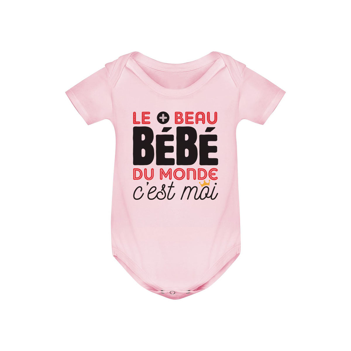 Body bébé Bébé le plus beau du monde