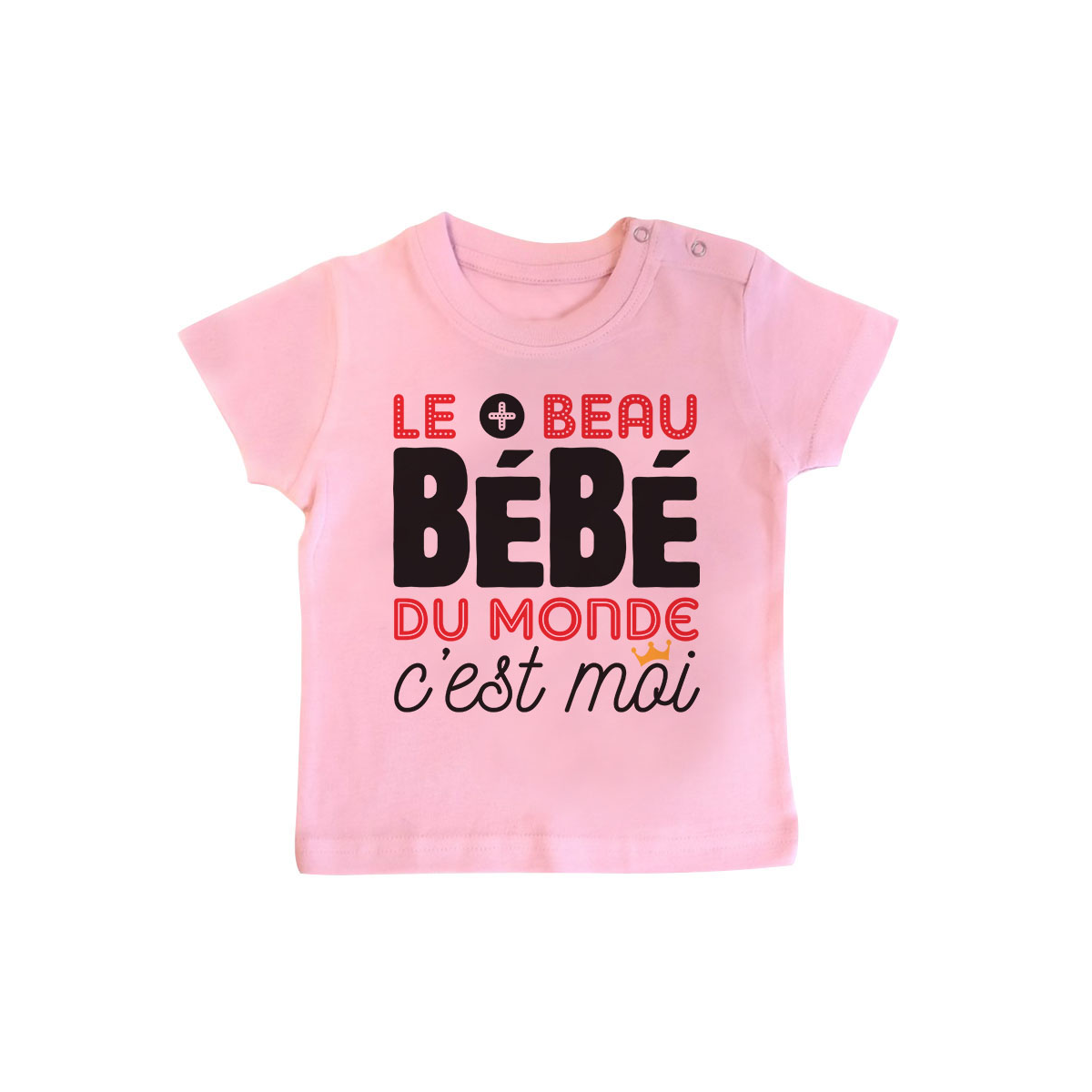 T-shirt bébé Bébé le plus beau du monde
