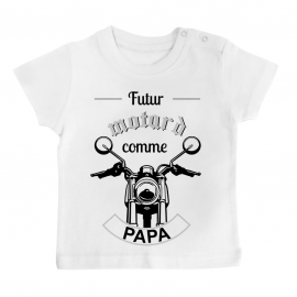 T-shirt bébé Futur motard comme papa