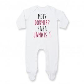 Pyjama bébé Moi? Dormir? Jamais !