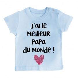 T-Shirt bébé J'ai le meilleur papa du monde