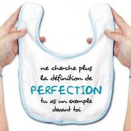 Bavoir bébé La définition de PERFECTION ( version garçon )